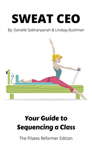 Your Guide to Sequencing a Class: The Pilates Reformer Edition