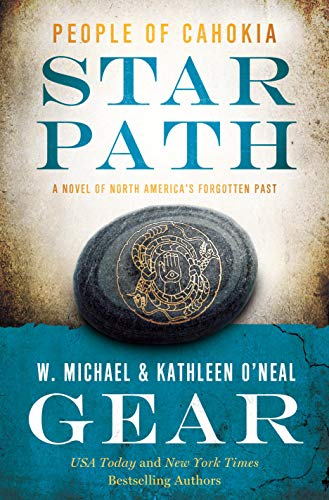Star Path: People of Cahokia (North America's Forgotten Past Book 25)