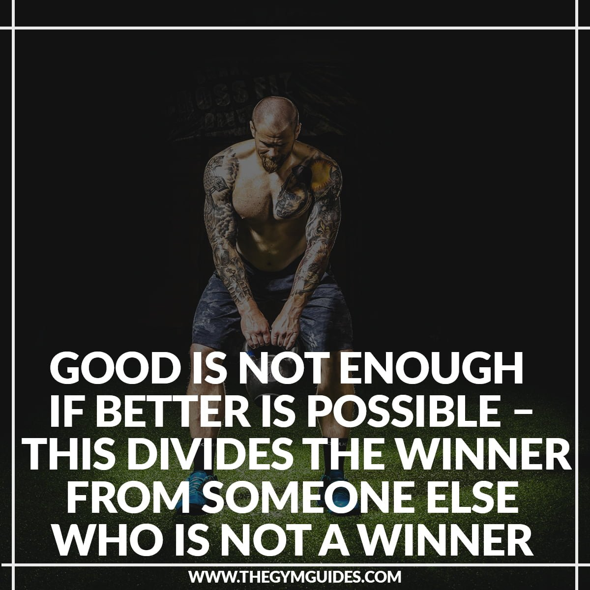 GOOD is not Enough if BETTER is Possible – this divides the winner from someone else who is not a winner