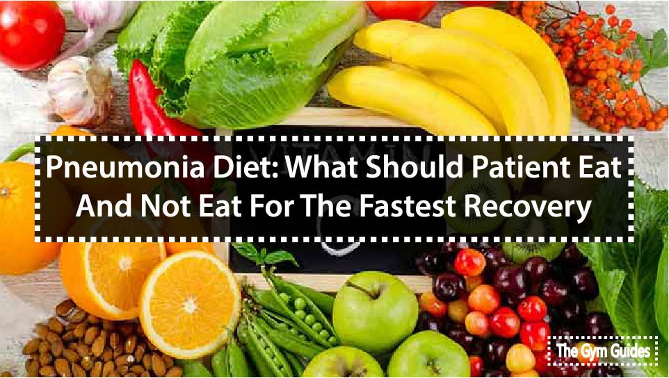 Pneumonia Diet: What Should Patient Eat And Not Eat For The Fastest Recovery